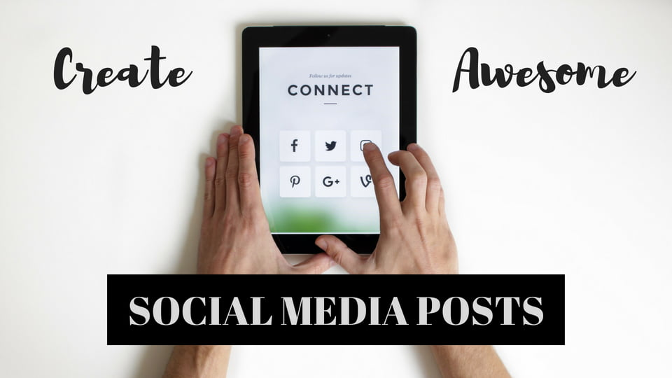 3 Online Tools to Create Awesome Social Media Posts